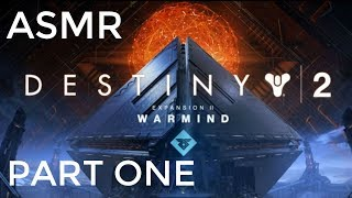 ASMR: Destiny 2 - Warmind - Part 1 - To Mars!