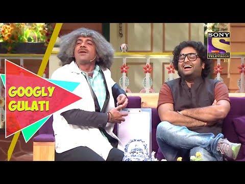 Dr. Gulati Treats Arijit Singh   Googly Gulati   The Kapil Sharma Show