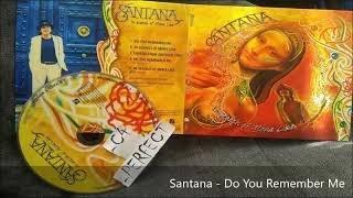 Santana - Do You Remember Me