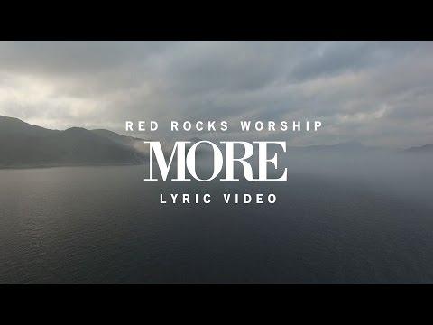 More - Red Rocks Worship | Lyric Video