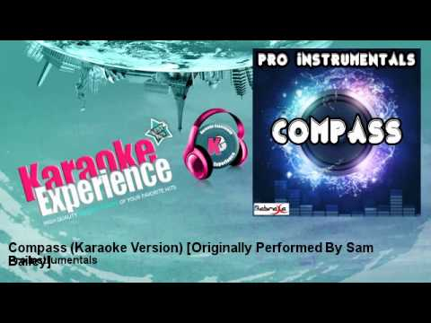 Pro Instrumentals - Compass (Karaoke Version) [Originally Performed By Sam Bailey]