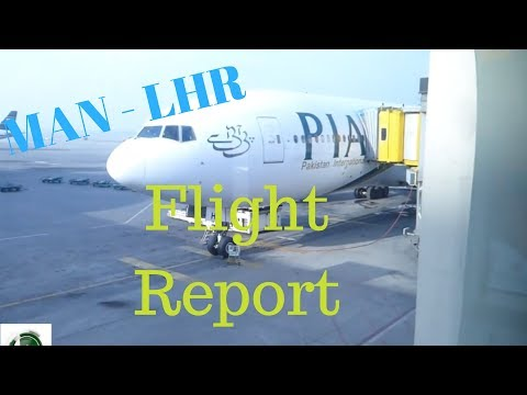 ✈FLIGHT REPORT✈ PIA, Pakistan International Airlines, Manchester to Lahore 777, PK710