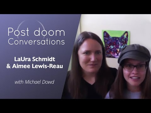 LaUra Schmidt and Aimee Lewis-Reau (Good Grief Network): Post-doom with Michael Dowd