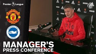Manager's Press Conference | Manchester United v Brighton | Ole Gunnar Solskjaer