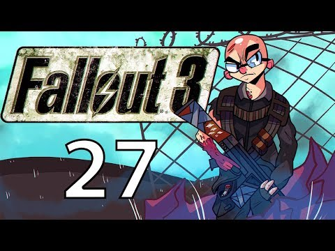 Northernlion Plays - Fallout 3 - Episode 27