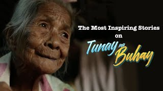 Tunay na Buhay: The Most Inspiring Stories of Faith, Hope and Courage