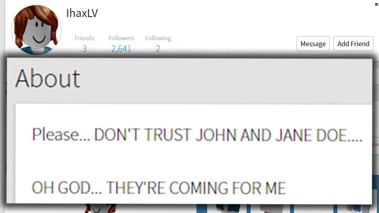 John Doe Roblox Myth Story This Roblox Account Was Taken By John Doe Youtube