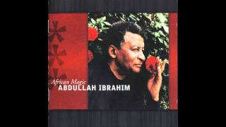 Abdullah Ibrahim (Dollar Brand) - African Magic - Part 1