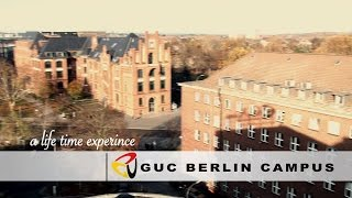 A Life Time Experience At GUC Berlin Campus