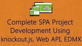 Single Page Application SPA using Knockout.js - Complete SPA Development using knockout