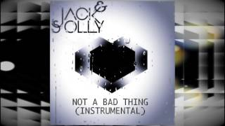 Not A Bad Thing  (Instrumental)