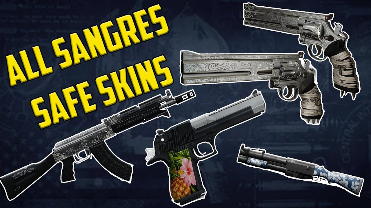 PAYDAY 2 - SANGRES SAFE - ALL SKINS (Including MONTERREY Legendary)