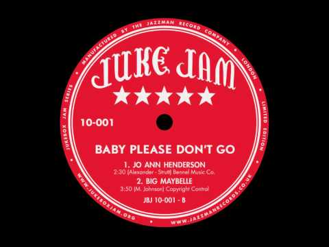Big Maybelle - Baby Please Don't Go