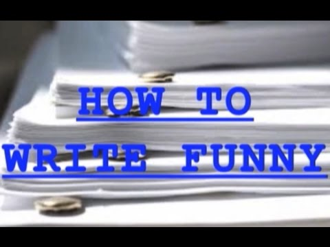 """""""How to Write Funny"""""""