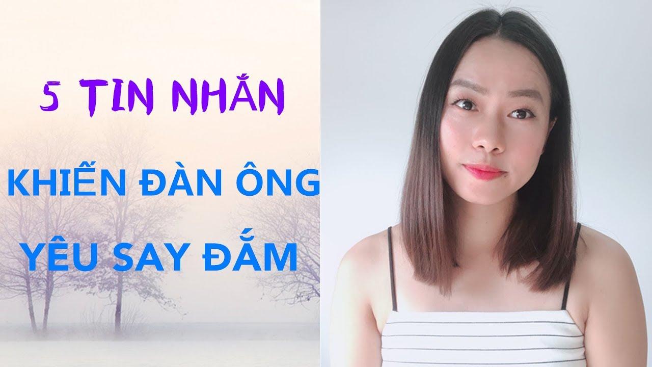 5 TIN NHẮN KHIẾN ĐÀN ÔNG YÊU SAY ĐẮM- Toàn Nguyễn