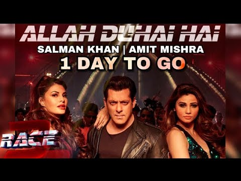 Race 3 | Allah Duhai Hai Full Song | Release Tomorrow | Amit Mishra | Salman Khan | Remo D'Souza