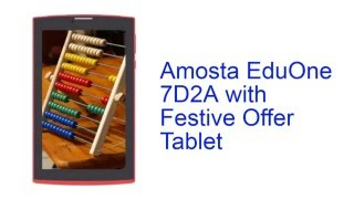 Amosta EduOne 7D2A with Festive Offer Tablet Specification INDIA