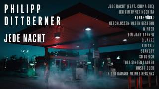 "Philipp Dittberner ""Jede Nacht"" Album Player - Bunte Vögel"