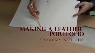 Making a Leather Portfolio