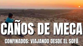 😷 CONFINADOS 😷 Caños de Meca, viajando desde el sofá