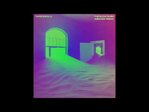 Download Tame Impala - The Slow Rush Abruzzi Extended Remix 2020 Mp4 baru