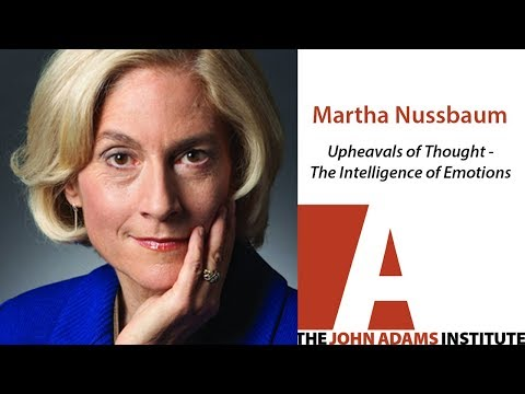 Martha Nussbaum on Upheavals of Thought - The John Adams Institute