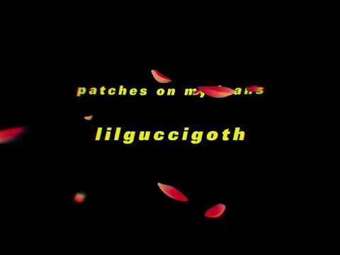 LILGUCCIGOTH - PATCHES ON MY JEANS OFFICIAL VIDEO :(( ☹️☹️☹️