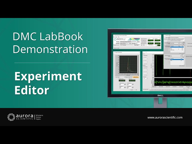 [3] - Experiment Editor Overview and Demonstration - DMC LabBook by Aurora Scientific