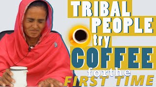 Tribal People Try Coffee For The First Time