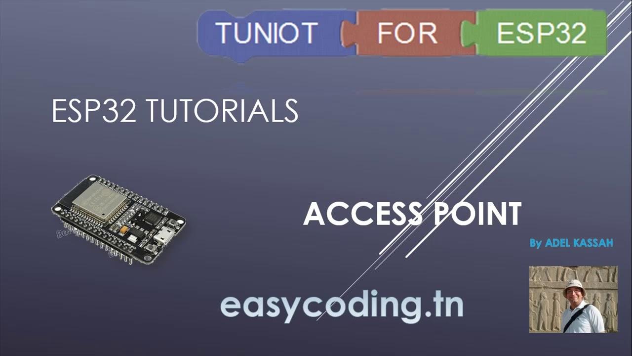 ESP32 tutorial 11: Access Point