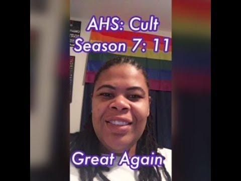 (REVIEW) AHS: Cult | Season 7: Ep. 11 | Great Again | Finale (RECAP)