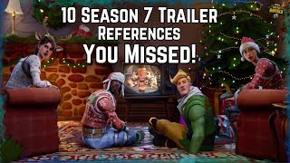 *NEW* 10 Season 7 Trailer References/Things You May Have Missed! Fortnite Battle Royale