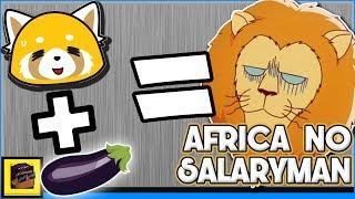 Aggretsuko for Men: Africa no Salaryman Anime Review