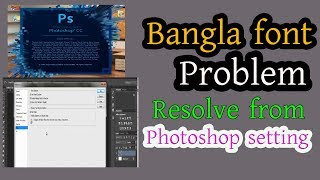 Bangla font problem in photoshop -  Resolve from Photoshop setting !! Font solution