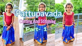 Pattupavada cutting and stitching part - 1
