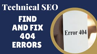 How to Find and Fix 404 Errors: SEO Training Part 1 Step 2a,b,c,d