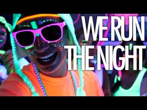 WE RUN THE NIGHT - Havana Brown (MUSIC VIDEO)