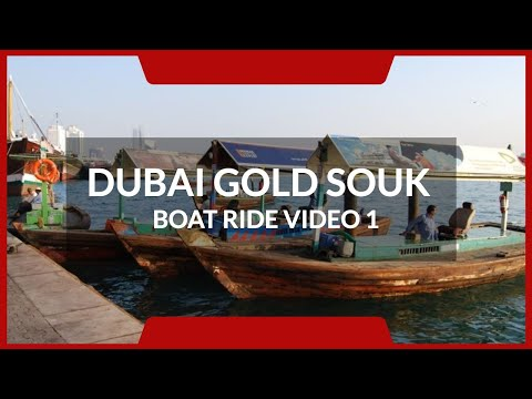 Dubai boat ride from the Old Souk to the Gold Souk – Nov 2020