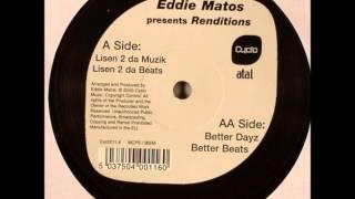 Eddie Matos - Lisen 2 Da Muzik - Cyclo