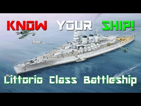 World of Warships - Know Your Ship #13 - Littorio Class Battleship