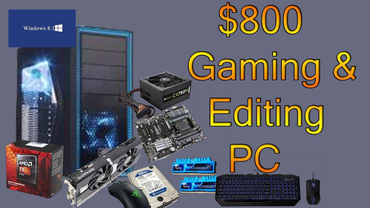 800 Dollar Gaming PC Build. | Tom's Hardware Forum