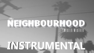 The Neighbourhood - Sweater Weather ((Instrumental))