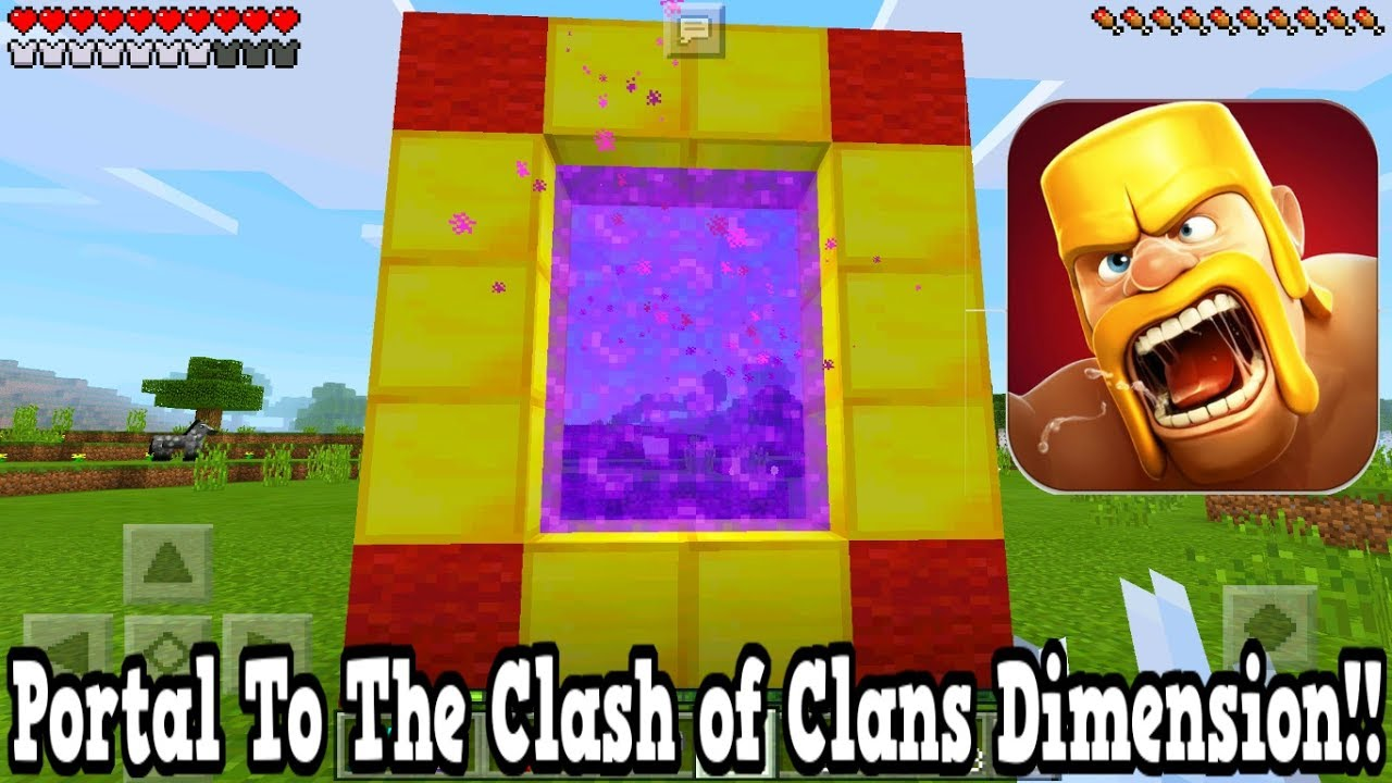 Minecraft Pe Portal To The Clash Of Clans Dimension Mcpe Portal To The Clash Of Clans