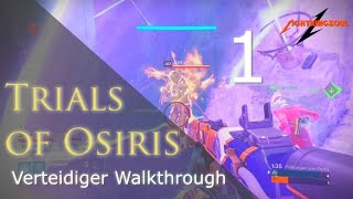 Trials of Osiris Verteidiger Walkthrough #1 Hinten Sitzen & Chillen | Deutsch | HD