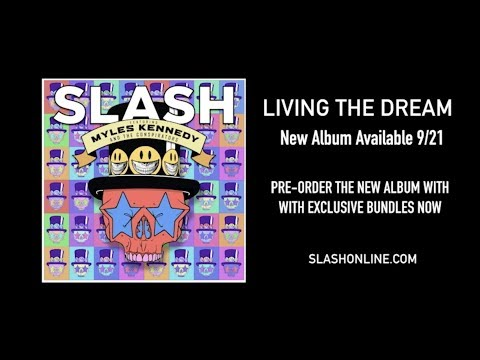 Slash ft. Myles Kennedy & The Conspirators – Living The Dream Pre-order Video