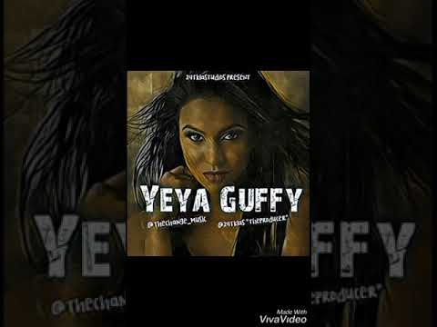 YEYA GUFFY | THE CHANGE