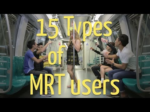 15 Types of MRT Commuters (Ft. UXM & TGIS)