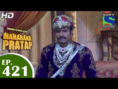 Bharat Ka Veer Putra Maharana Pratap - महाराणा प्रताप - Episode 421 - 21th May 2015