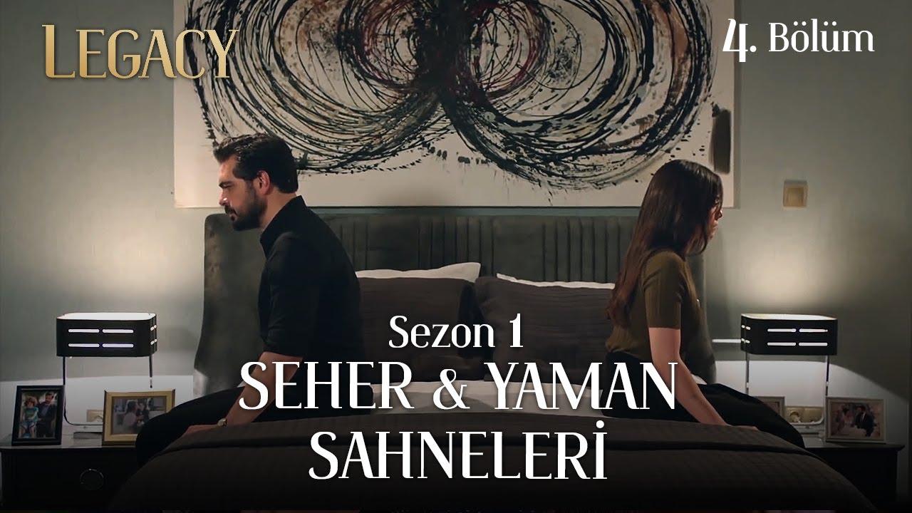 Legacy Season 1 #SehYam Scenes Part 4 | Emanet Sezon 1 Seher & Yaman Sahneleri 4. Bölüm