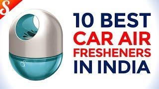 10 Best Car Air Fresheners in India with Price